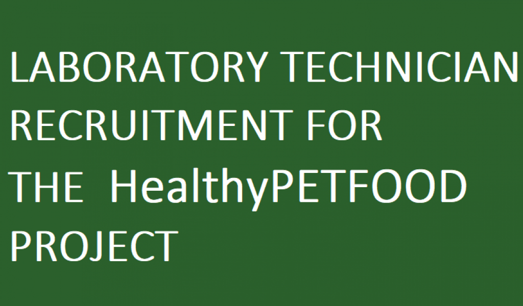 Laboratory Technician Recruitment for the HealthyPETFOOD Project